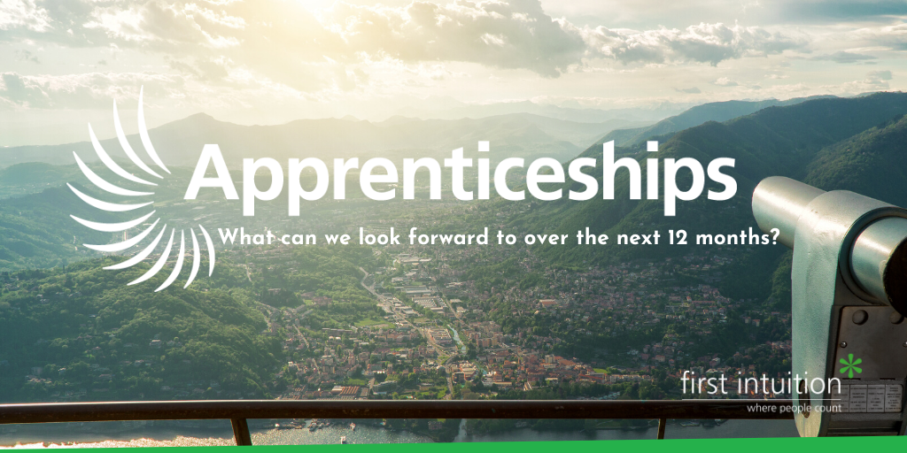 Apprenticeships: what to look forward to over the next year